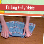 Child Proof Folding: Frilly Skirts