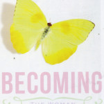 Becoming The Woman God Made You To Be