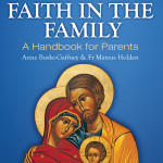 Faith In The Family: A Handbook For Parents - Book Review
