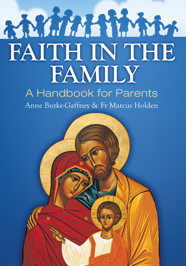 Faith In The Family; A Handbook For Parents Book Cover