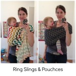 Babywearing Part Two - Ring Slings and Pouches