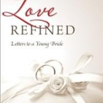 By Love Refined Letters To A Young Bride ~ Book Review