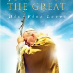 Book Review: Saint John Paul The Great ~ Jason Evert