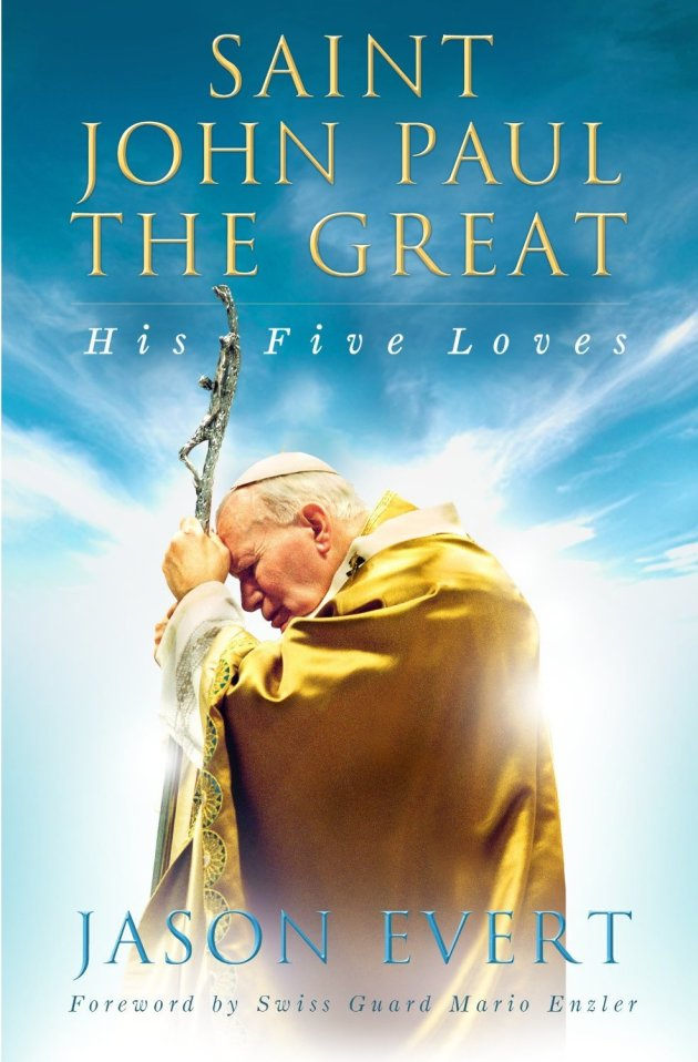 Saint John Paul The Great; His Five Loves Book Cover