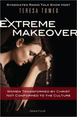 Extreme Makeover: Women Transformed By Christ, Not Conformed To Culture Book Cover