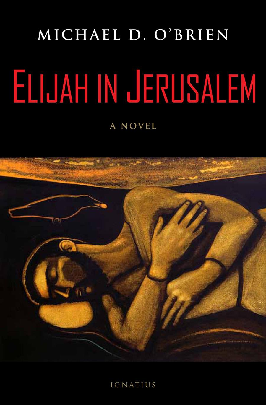 Father Elijah: An Apocalypse and Elijah in Jerusalem Book Cover