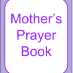 Printable Prayer Book - For Mums